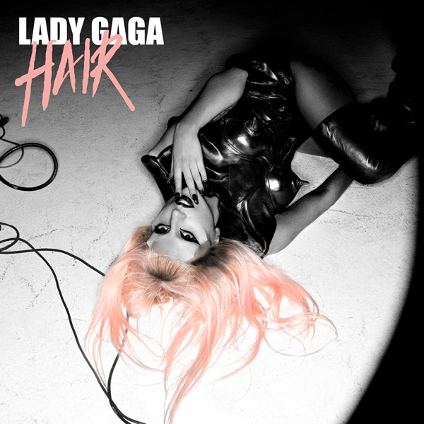 lady gaga hair single cover art. Official Single Cover: Hair