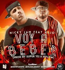 Nicky Jam Ft. Ñejo – Voy A Beber (Video Oficial) | Video y Letra (letras de canciones )
