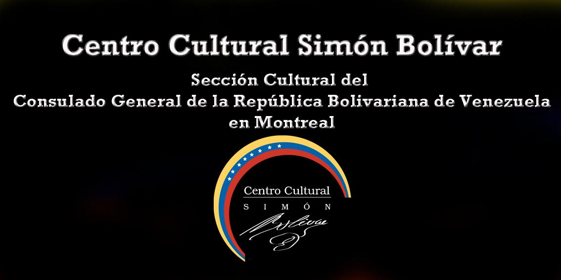 Centro Cultural Simón Bolívar en Montréal Oct-2010 Febrero 2013