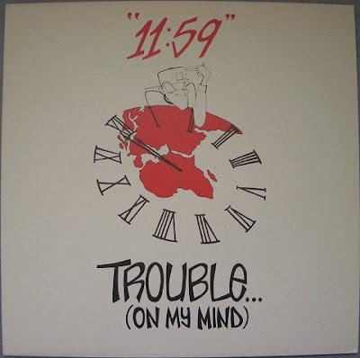 11:59 – Trouble (On My Mind) (1995, UK) 192 – 12''