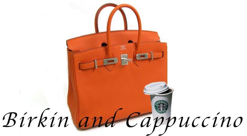 Birkin & Cappuccino