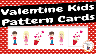 https://www.teacherspayteachers.com/Product/Valentine-Kids-Pattern-Cards-2278675