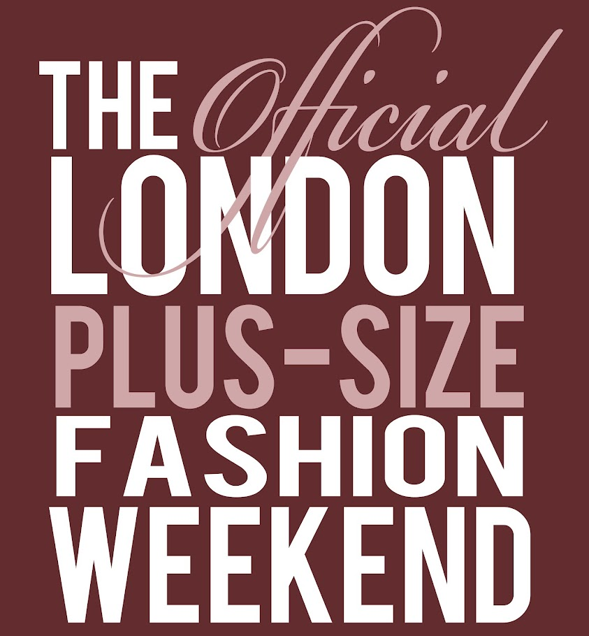 The official London Plus-Size Fashion Weekend
