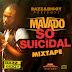 MAVADO SO SUICIDAL MIXTAPE [MIXED BY RAZZ & BIGGY] (Single)