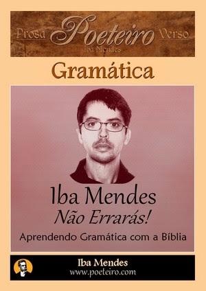 Não Errarás! Aprendendo Gramática com Exemplos da Bíblia, de Iba Mendes