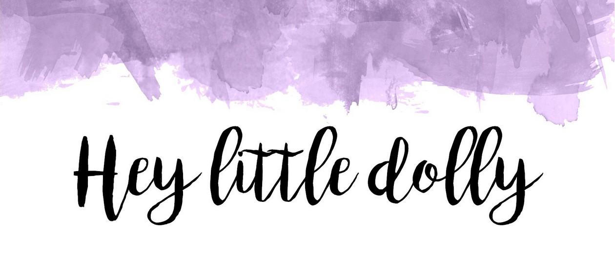 Hey Little Dolly