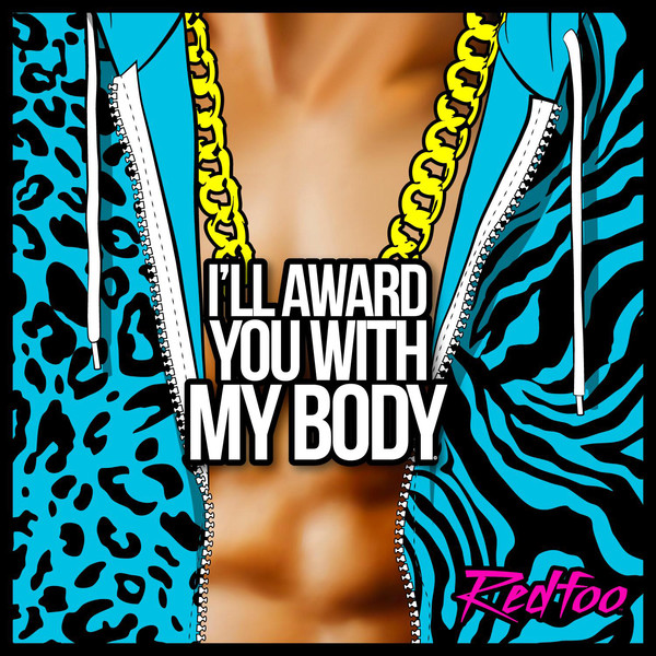 Redfoo - I'll Award You With My Body - Single Cover