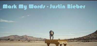 Makna Lagu Mark My Words - Justin Bieber, Arti Lagu Mark My Words - Justin Bieber, Terjemahan Lagu Mark My Words - Justin Bieber, Lirik Lagu Mark My Words - Justin Bieber, Lagu Mark My Words - Justin Bieber