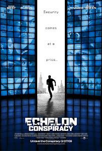 Học Thuyết Khủng Bố - Echelon Conspiracy poster