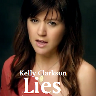Kelly Clarkson - Lies Lyrics