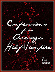 Confessions of an Average Half-Vampire