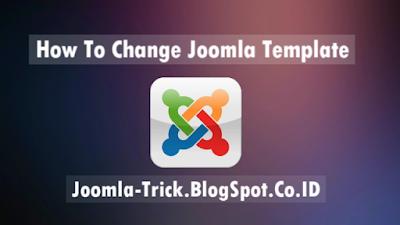 How To Change Joomla Template