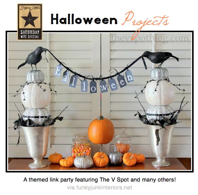 HALLOWEEN PROJECTS - a themed link party featuring The V Spot and many others via Funky Junk Interiors