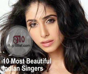 Top 10 Most Beautiful Indian Singers