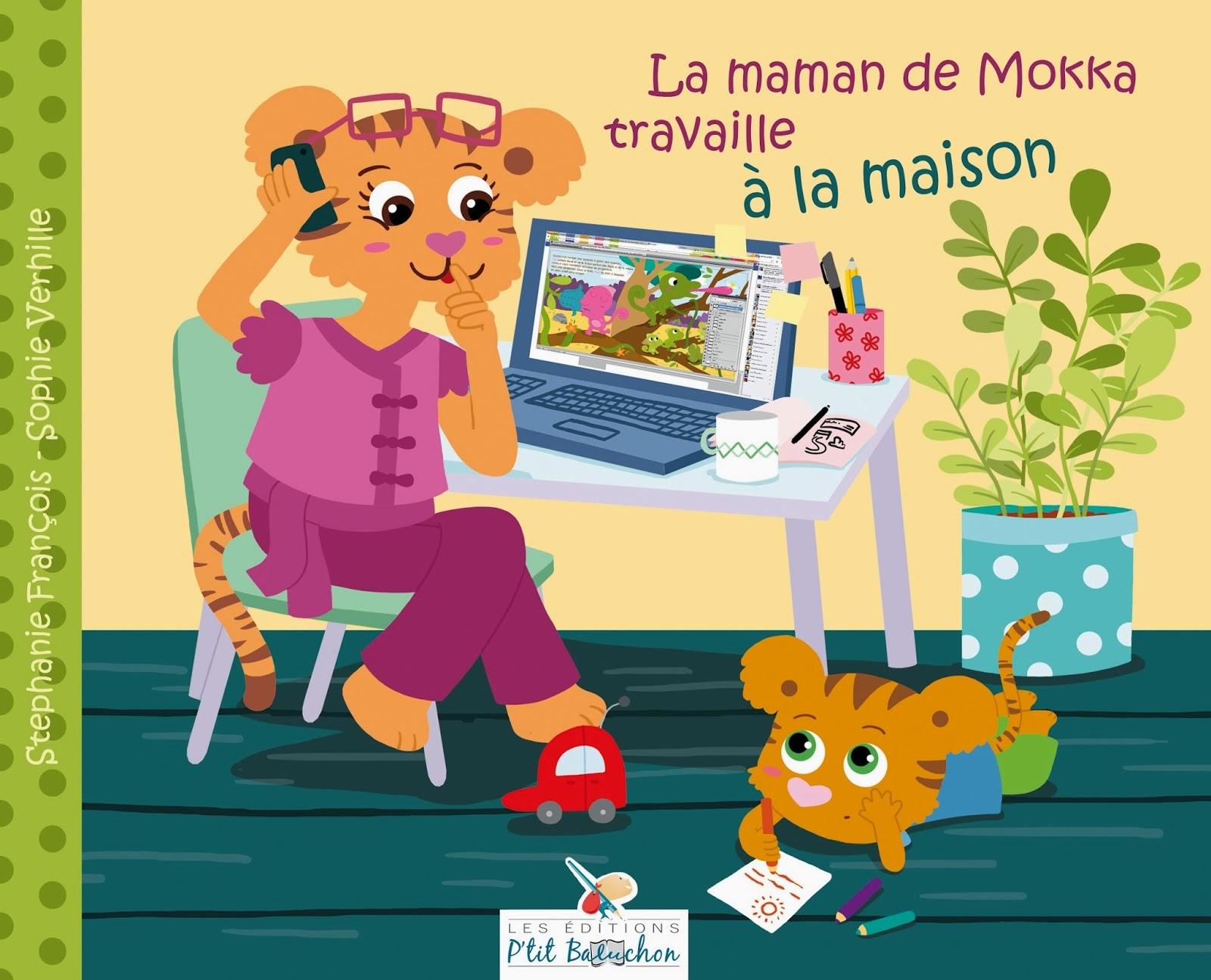 http://www.editionsptitbaluchon.com/#!la-maman-de-mokka-travaille-a-/cbki