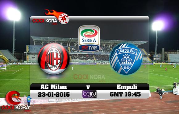 مشاهدة مباراة إمبولي وميلان اليوم 23-1-2016 في الدوري الإيطالي