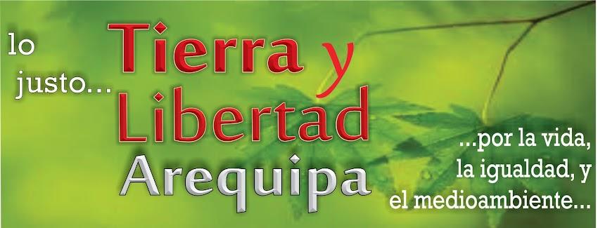 TIERRA Y LIBERTAD AREQUIPA