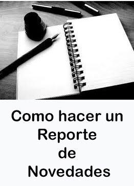 Como hacer un Reporte de Novedades