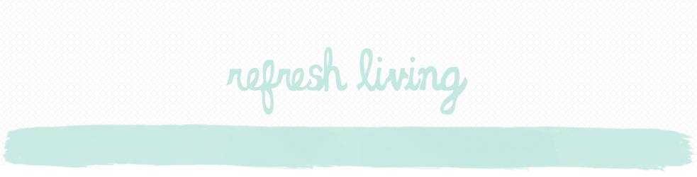 Refresh Living