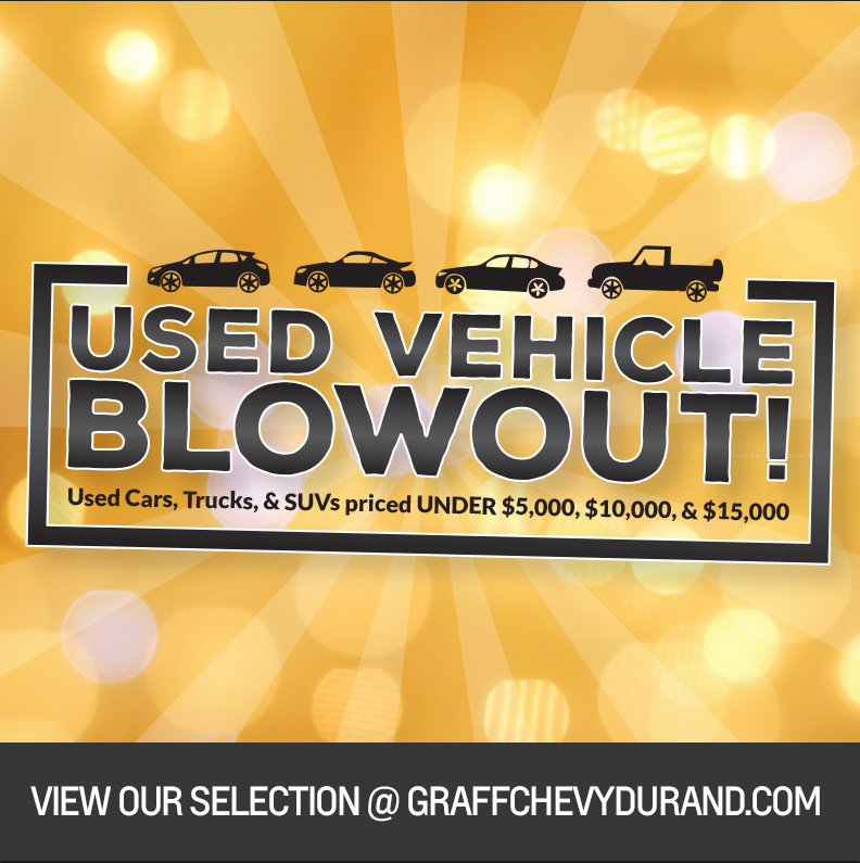 Used Vehicle BLOWOUT at Graff Chevy Durand!