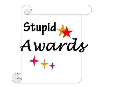 Most Stupid Awards For Extraordinary People