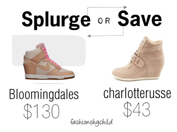 Splurge or Save