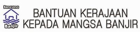 Senarai Bantuan Mangsa Banjir Di Malaysia