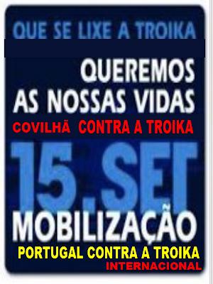 Acorda, Contra, Indignados, Internacional, Ladrões, Levantar, Mobilização, Nacional, Nação, Portugal, Povo, Rua, Troika, Vidas, Covilhã,    Protesto, Manifestação, Covilhã,