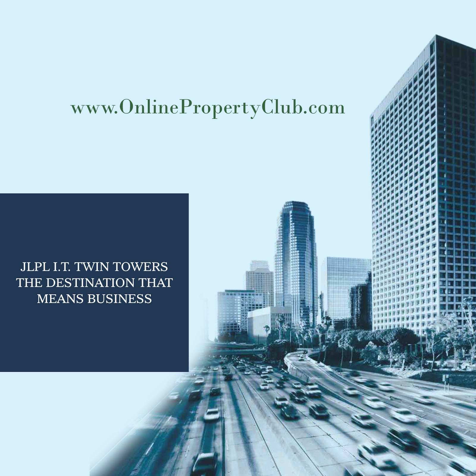 JLPL I.T. Twin Towers Commercial Shops, Showroom, Office. with Assured Returns Till Posession.