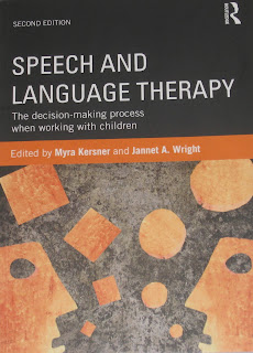 Speech and Language therapy: the decision-making process 2nd Edition