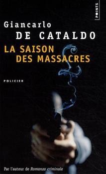 La saison des massacres de Giancarlo De Cataldo