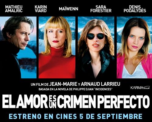 El amor es un crimen perfecto
