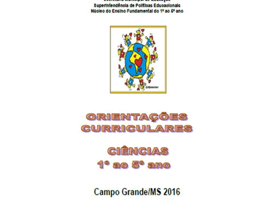 Orientações Curriculares- CIÊNCIAS 2016