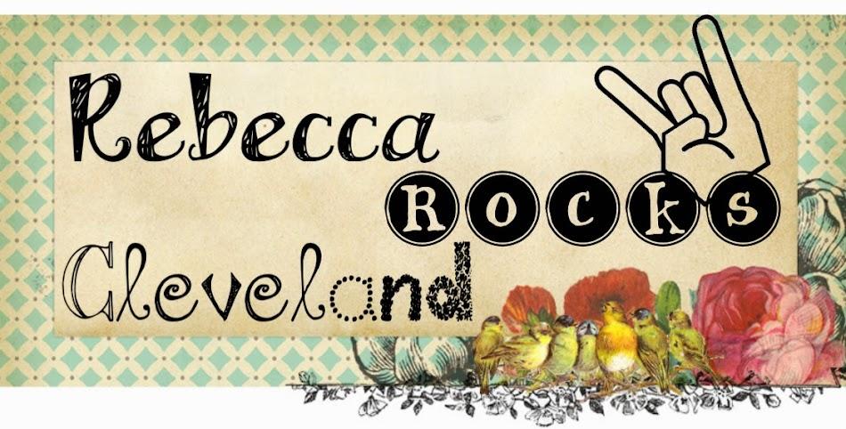 Rebecca Rocks Cleveland