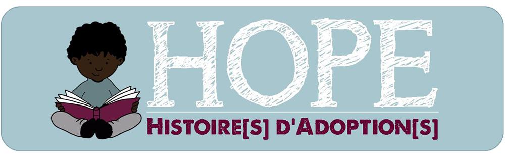 HOPE - Histoire[s] d'Adoption[s]