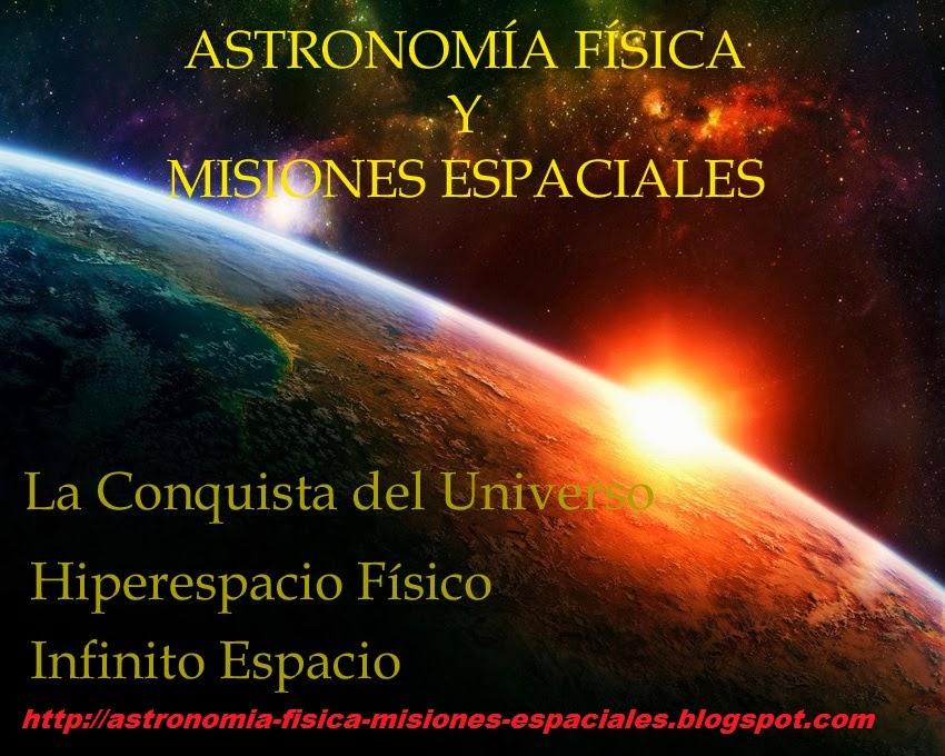 Astronomia, Fisica y Misiones Espaciales