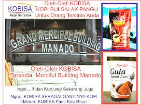 Kopi Biji Salak KOBISA Tersedia DI Merciful Building Manado