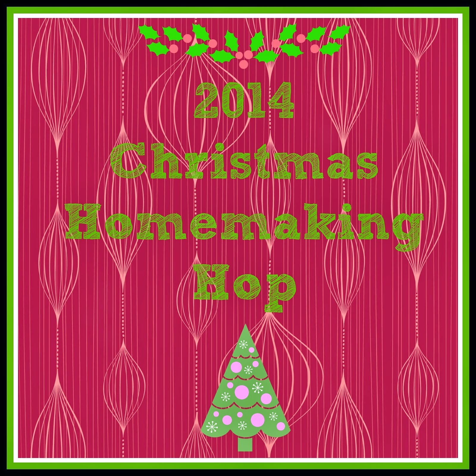 2014 Christmas Homemaking Hop