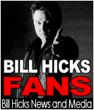 bill hicks fans