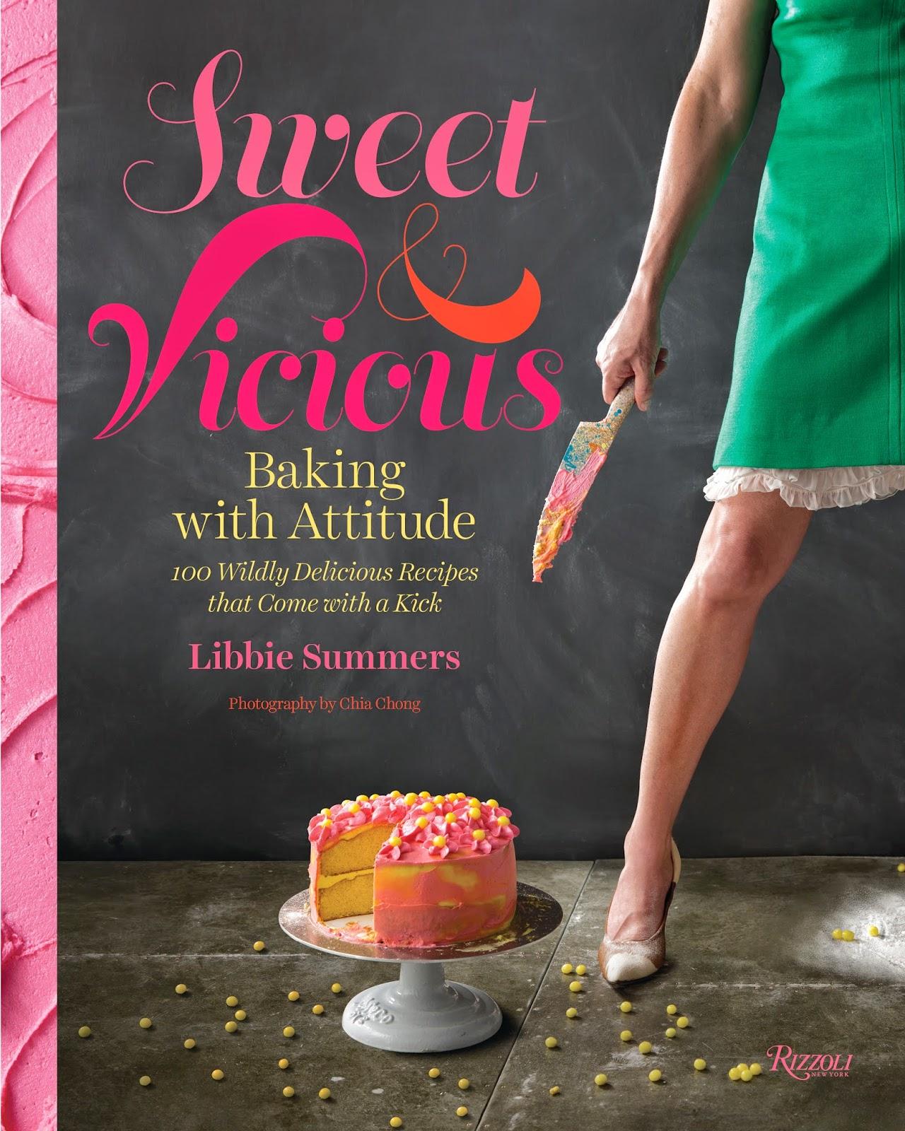The Entertaining House: Stylish notes on Food :: Sweet & Vicious - Baking with Attitude