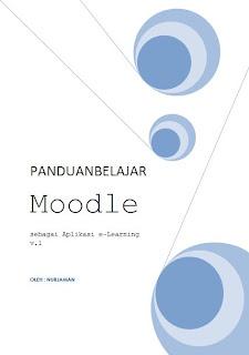 Panduan Belajar Moodle - sebagai aplikasi e-learning v.1