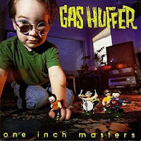 Gas Huffer - One Inch Masters album cover, 1994