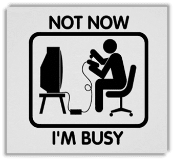 Not Now, I'm Busy