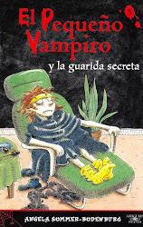 EL PEQUEÑO VAMPIRO Y LA GUARIDA SECRETA  ANGELA SOMMER B.