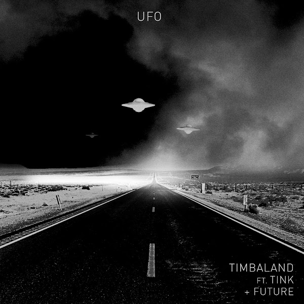 Timbaland - UFO (feat. Tink & Future) - Single Cover