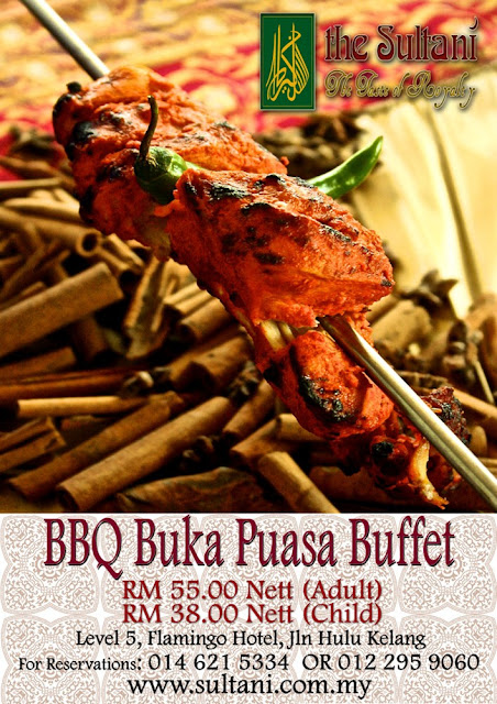 BBQ BUKA PUASA BUFFET AT THE SULTANI, FLAMINGO HOTEL
