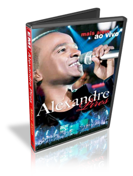 Download DVD Alexandre Pires Mais Além Ao Vivo DVDRip (AVI + RMVB)