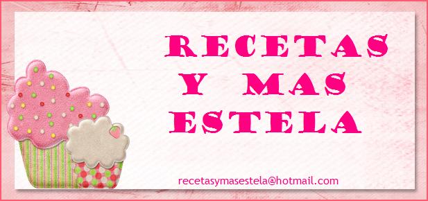 RECETAS Y MAS ESTELA