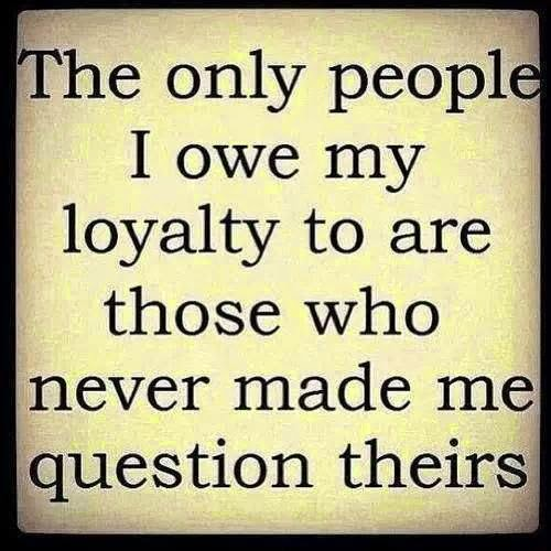 loyalty quote about people