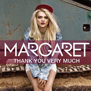 MARGARET, la cantante che spoglia tutti tranne lei! (Thank You Very Much)